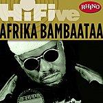 Afrika Bambaataa Rhino Hi-Five: Afrika Bambaataa
