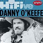 Danny O'Keefe Rhino Hi-Five: Danny O'Keefe