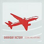 Everyday Victory Oceans And Airplanes