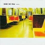 Ever We Fall Endura