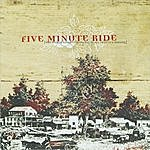 Five Minute Ride The World Needs Convincing Of All That It's Missing EP