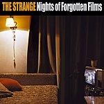 The Strange Nights Of Forgotten Films