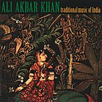 Ali Akbar Khan Traditional Music Of India