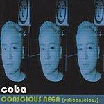 Coba Conscious Nega (Subconcious)