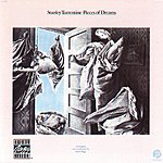 Stanley Turrentine Pieces Of Dreams (Remastered)