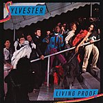 Sylvester Living Proof (Remastered) (Live)