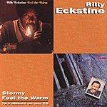 Billy Eckstine Stormy/Feel The Warm (Remastered)