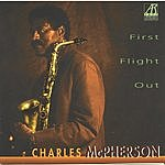 Charles McPherson First Flight Out