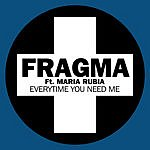 Fragma Everytime You Need Me
