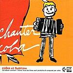 Coba Chanter Coba/Coba Et Sublime