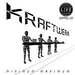 Kraftwerk Minimum-Maximum (Live)