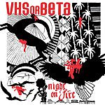 VHS Or Beta Night On Fire (Tommie Sunshine's Brooklyn Fire Retouch)