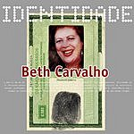 Beth Carvalho Identidade