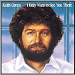 Keith Green I Only Want To See You There