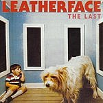 Leatherface The Last