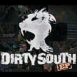 Dirty South Dirty South EP (Parental Advisory)