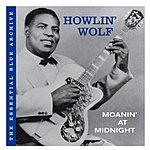 Howlin' Wolf Moanin' At Midnight