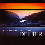 Deuter East Of The Full Moon