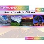 Natural Sounds Natural Sounds For Children Vol.1
