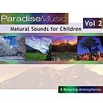 Natural Sounds Natural Sounds For Children Vol.2