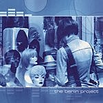 The Berlin Project The/Transition/Radio EP