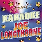 Joe Longthorne Karaoke: Joe Longthorne