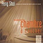 Laurent Dury La Maison Du Feng Shui: Chambre À Coucher