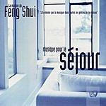 Philippe Bestion La Maison Du Feng Shui: Musique Pour Le Sejour