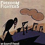 Freedom Fighters My Scientist Friends