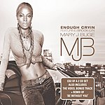 Mary J. Blige Enough Cryin' (4-Track Single)