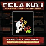 Fela Kuti Roforofo Fight/The Fela Singles