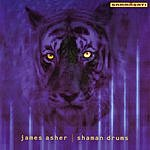James Asher Shaman Drums