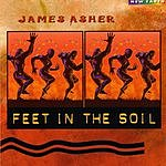James Asher Feet In The Soil