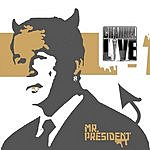 Channel Live Mr. President/Still Building (Parental Advisory)