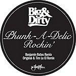 Phunk-A-Delic Rockin' (3-Track Single)