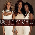 Destiny's Child Stand Up For Love (2005 World Children's Day Anthem) (Single)