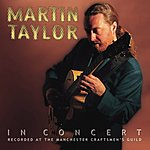 Martin Taylor Martin Taylor In Concert (Live)