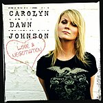 Carolyn Dawn Johnson Love & Negotiation