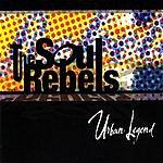 Soul Rebels Urban Legend