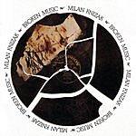 Milan Knizak Broken Music