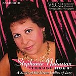 Stephanie Nakasian Thrush Hour: A Study Of The Great Ladies Of Jazz