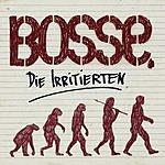 Bosse Die Irritierten (Single)