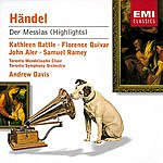 George Frideric Handel Der Messias, HVW.56 (Highlights)