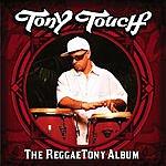 Tony Touch The Reggaetony Album (Edited)