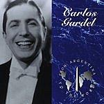 Carlos Gardel El Día Que Me Quieras (Single)