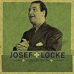 Josef Locke The Collection: Josef Locke