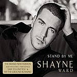 Shayne Ward Stand By Me (3 Track Single)
