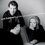 Brad Mehldau Love Sublime: Songs For Soprano And Piano
