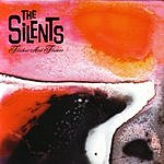 The Silents Flicker And Flames