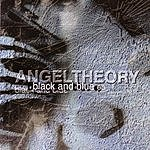 Angel Theory Black And Blue EP